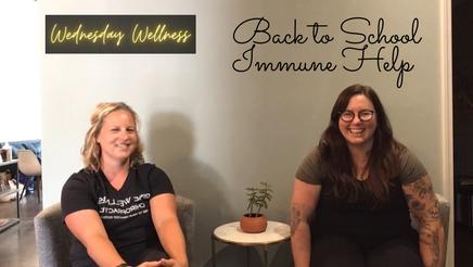 Wednesday Wellness: Back to School Immune Help