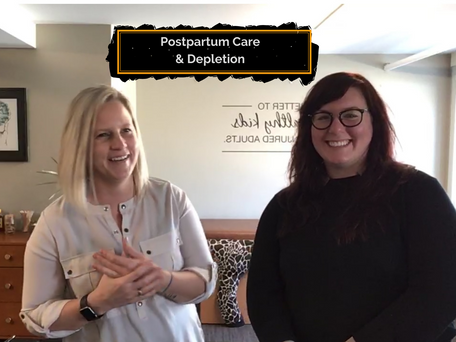 Wednesday Wellness: Postpartum Care and Depletion