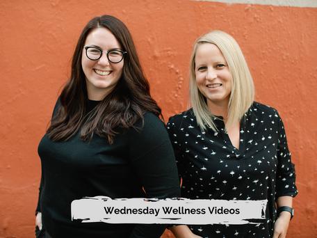 Wednesday Wellness Videos