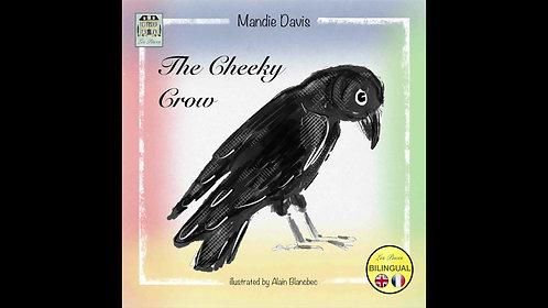The Cheeky Crow - Le corbeau taquin (MP3 audiobooks)