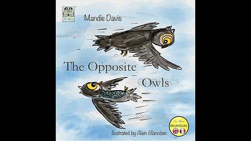 The Opposite Owls - Les hiboux opposés  (MP3 audiobook)