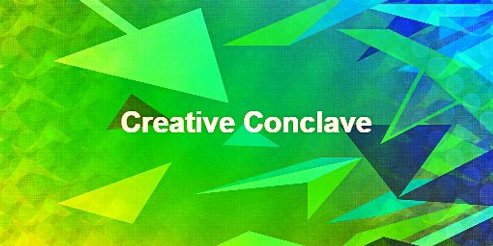 Creative Conclave #1