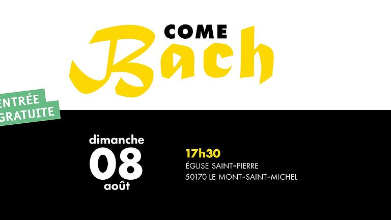 Come Bach - Mont Saint-Michel