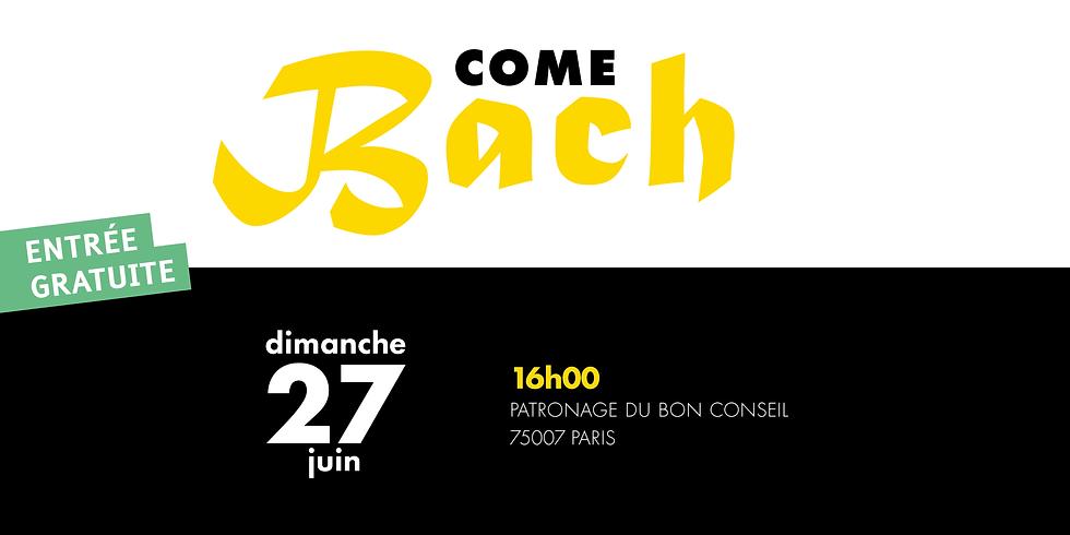 Come Bach - Paris
