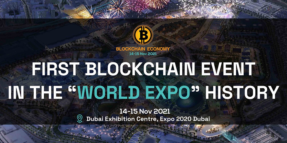 """FIRST BLOCKCHAIN EVENT IN THE """"WORLD EXPO"""" HISTORY"""