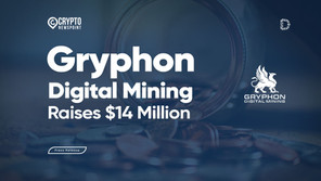 Gryphon Digital Mining Raises $14 Million to Launch Bitcoin Mining Operation with Zero Carbon Footpr