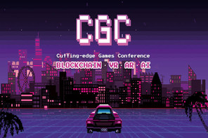 CGC Kyiv 2019 – Cutting-edge Games Conference – the largest convention dedicated to blockchain, VR,