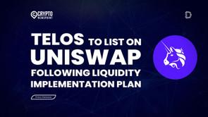 Telos To List On Uniswap Following Liquidity Implementation Plan