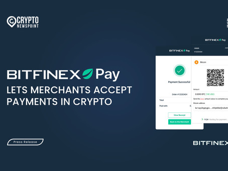 Bitfinex Pay Lets Merchants Accept Payments In Crypto