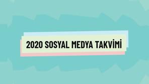 2020 Sosyal Medya Özel Günler Takvimi