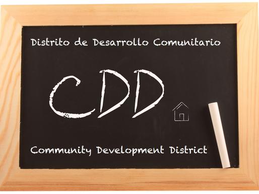 (CDD) Distrito de Desarrollo Comunitario ● (CDD) Community Development District