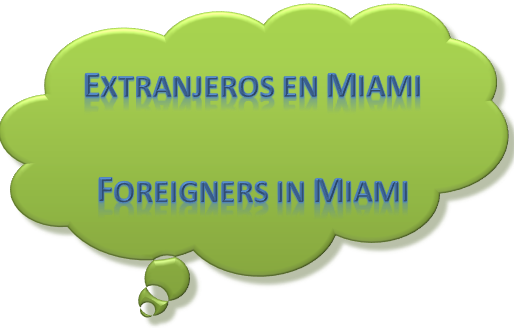 Los Extranjeros en Miami son Influencia? ● Foreigners in Miami are Influence?