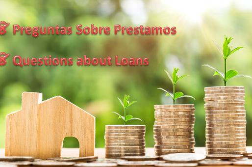 8 preguntas sobre Prestamos ● 8 questions about Loans
