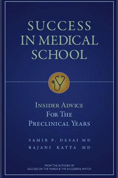 Success in Medical School (Book)