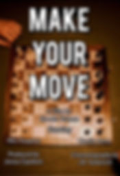 Make Your Move Poster.JPG