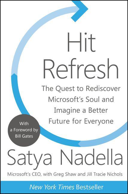 Hit Refresh by Satya Nadella