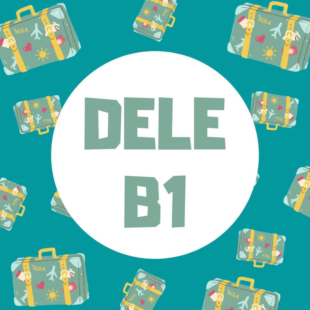Preparación DELE - B1 (Plazas limitadas)