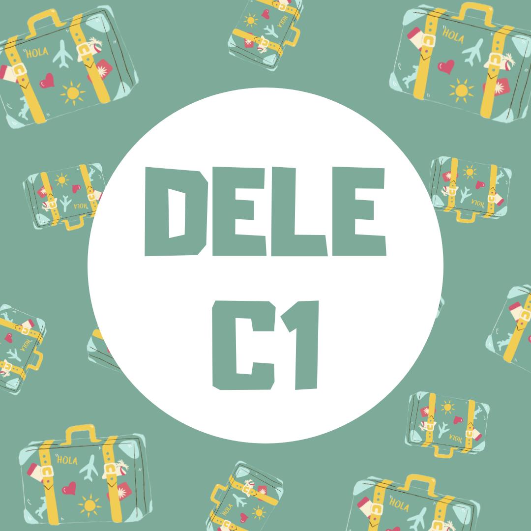 Preparación DELE - C1 (Plazas limitadas)