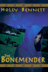 The Bonemender YA novel by Holly Bennett