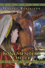 The Bonemender's Choice YA novel by Holly Bennett
