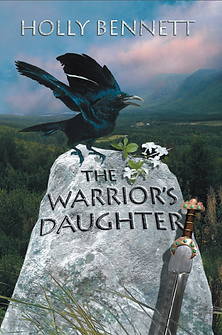 The Warrior's Daughter novel by Holly Bennett