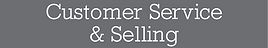 Customer Service & Selling Skills