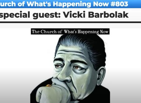 The Church: #803 - Vicki Barbolak