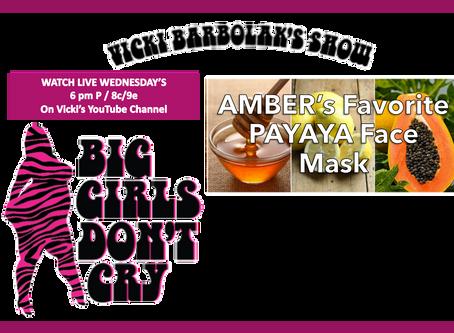 Amber's Favorite Payaya Face Mask