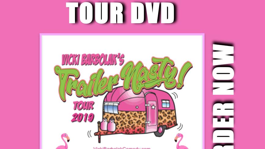 Vicki's 2019 Trailer Nasty Tour DVD