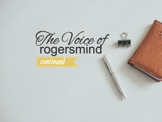 The Voice of Rogersmind - Continued