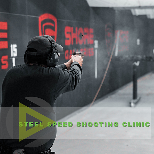 Steel Speed Shooting Clinic