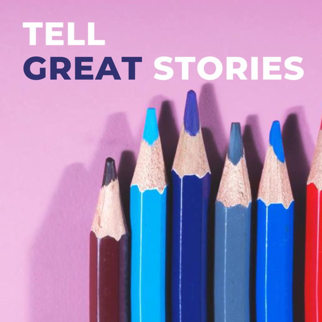 Tell Great Stories Animation