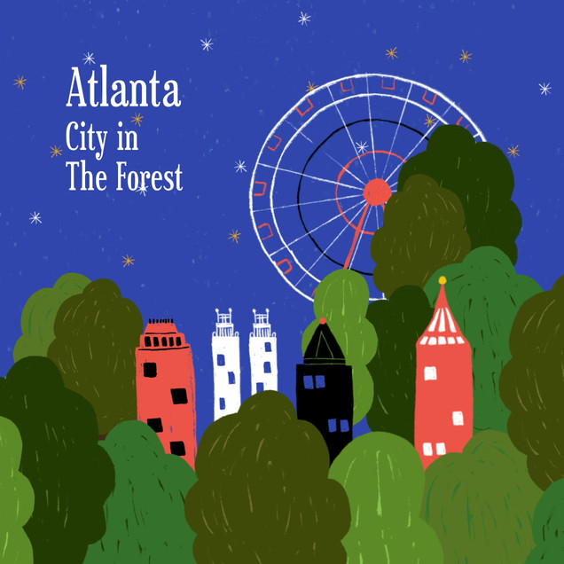 Atlanta - City In The Forest