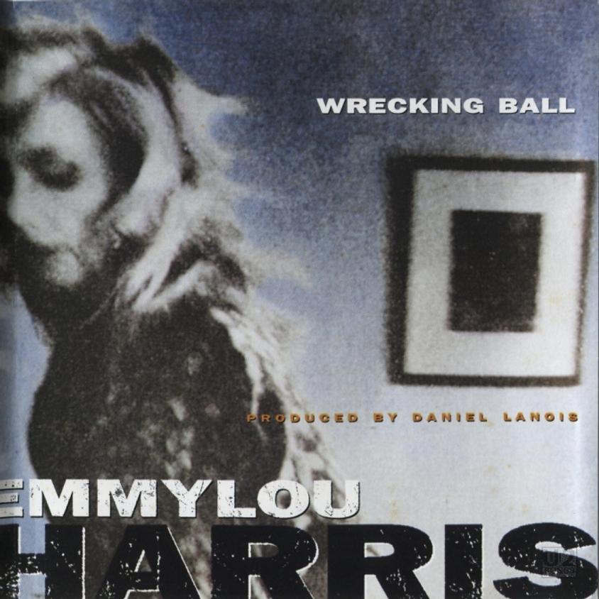 """""""SWEET HAZE"""" - A first trip to Emmylou Harris' Wrecking Ball"""
