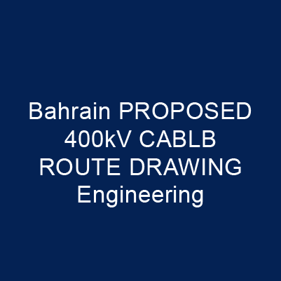 巴林 PROPOSED 400kV CABLB ROUTE DRAWING Engineering