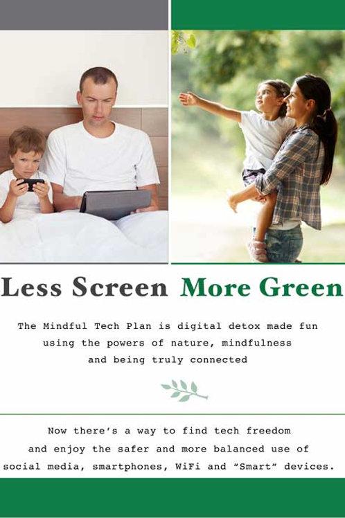 Less Screen, More Green