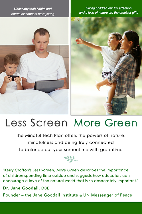 Less Screen, More Green