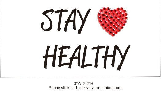 Vinyl decal with red rhinestone heart - Stay healthy