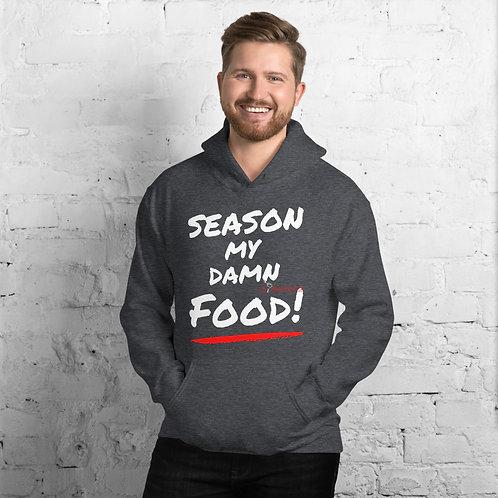 Season My Damn Food Hoodie