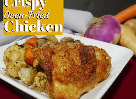 Oven Fried Chicken - New Recipe