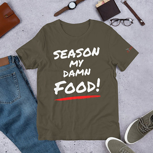 Season My Damn Food Tee