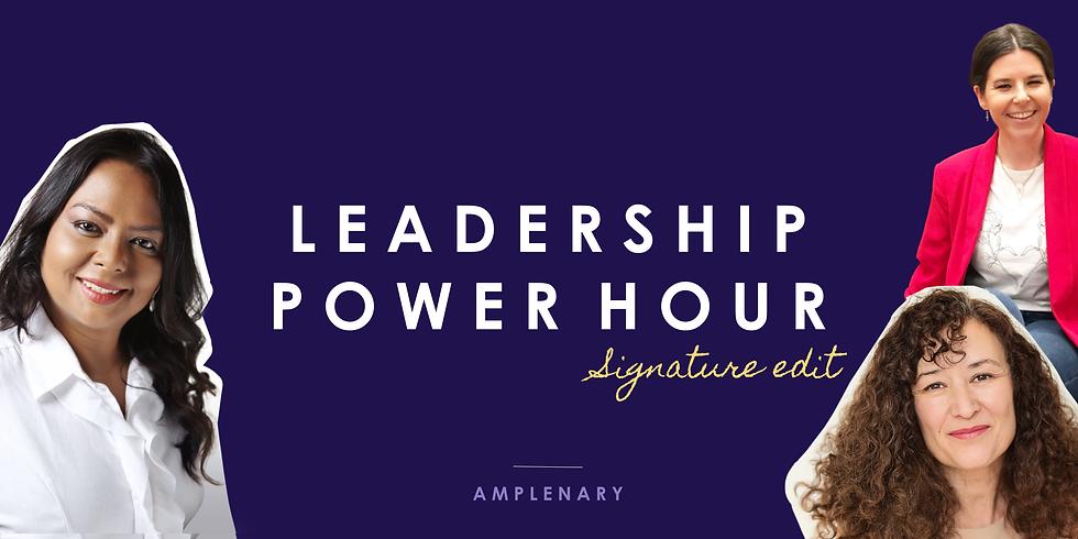 Leadership Power Hour: Neuroscience, Executive Coaching & Personal Branding