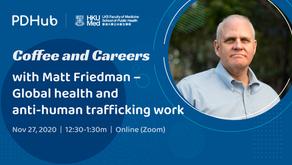 Coffee and Careers with Matt Friedman (27 November 2020)