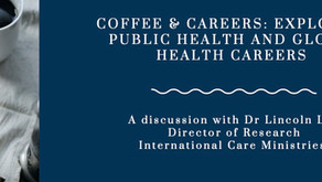 A Coffee + Discussion Series for students in Public Health and Global Health