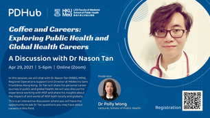 Coffee & Careers: Exploring Public Health and Global Health Careers - A Discussion with Dr Nason Tan