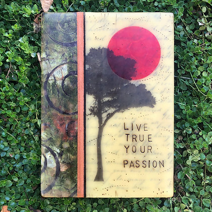 Live True Your Passion