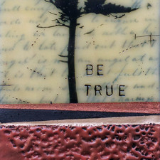 Be True to Your Word