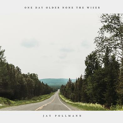 Artwork - Jay Pollmann - One Day Older N