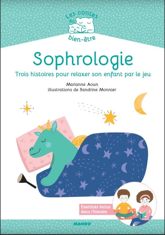 Sophrologie - Trois histoires pour relaxer son enfant par le jeu - Marianne Aoun