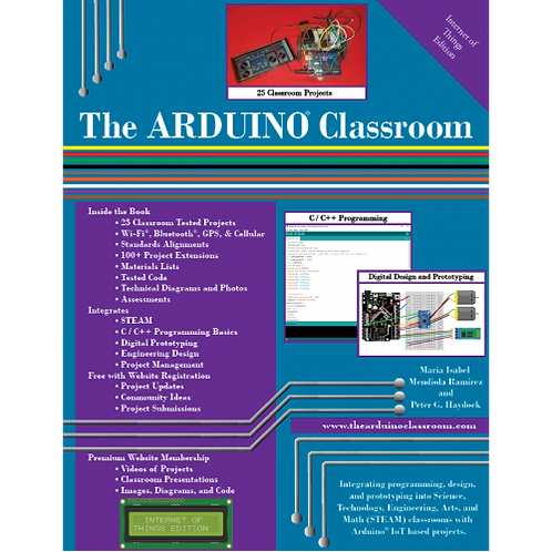 The ARDUINO® Classroom: Internet of Things Edition, Volume 1
